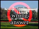 white_house_wrong_answer.jpg